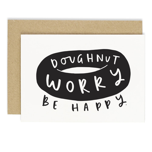 DOUGHNUT WORRY BE HAPPY CARD
